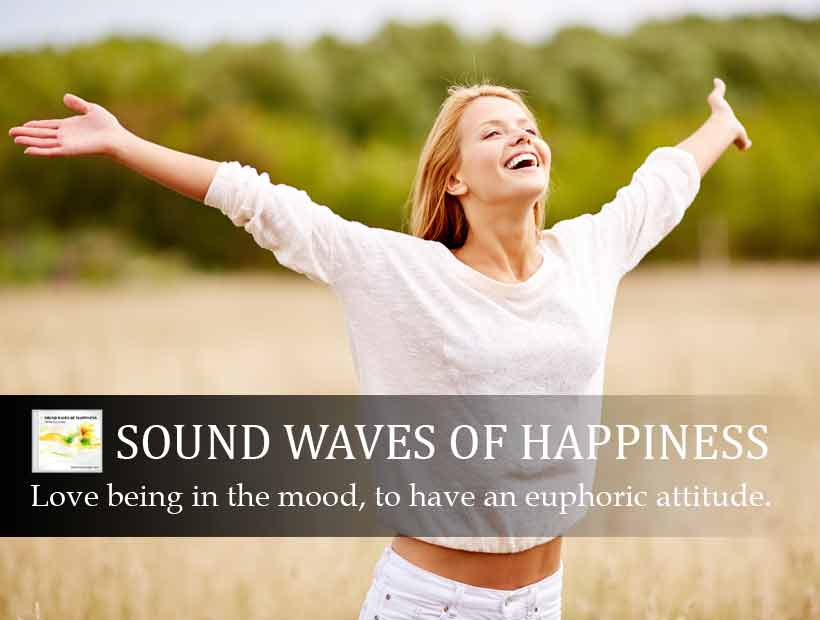 Sound Waves Of Happiness - Mood Elevaotr